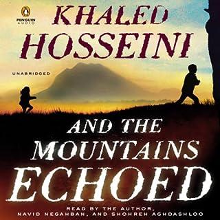 And the Mountains Echoed                   Auteur(s):                                                                                                                                 Khaled Hosseini                               Narrateur(s):                                                                                                                                 Khaled Hosseini,                                                                                        Navid Negahban,                                                                                        Shohreh Aghdashloo                      Durée: 14 h et 1 min     12 évaluations     Au global 4,4