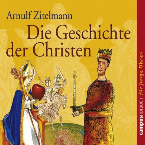 Die Geschichte der Christen audiobook cover art