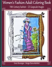 Women's Fashion Adult Coloring Book: 19th Century Fashion: 25 Grayscale Images: 12
