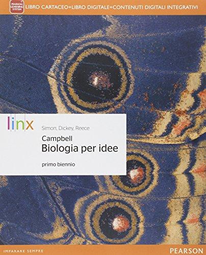 Biologia per idee. Per le Scuole superiori. Con e-book. Con espansione online