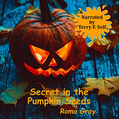 Secret in the Pumpkin Seeds cover art