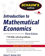 Schaum's Outline of Introduction to Mathematical Economics, 3rd Edition (Schaum's Outlines)