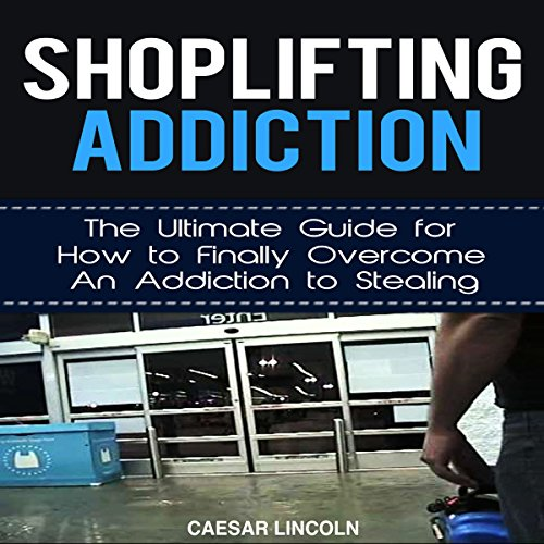 Shoplifting Addiction Titelbild
