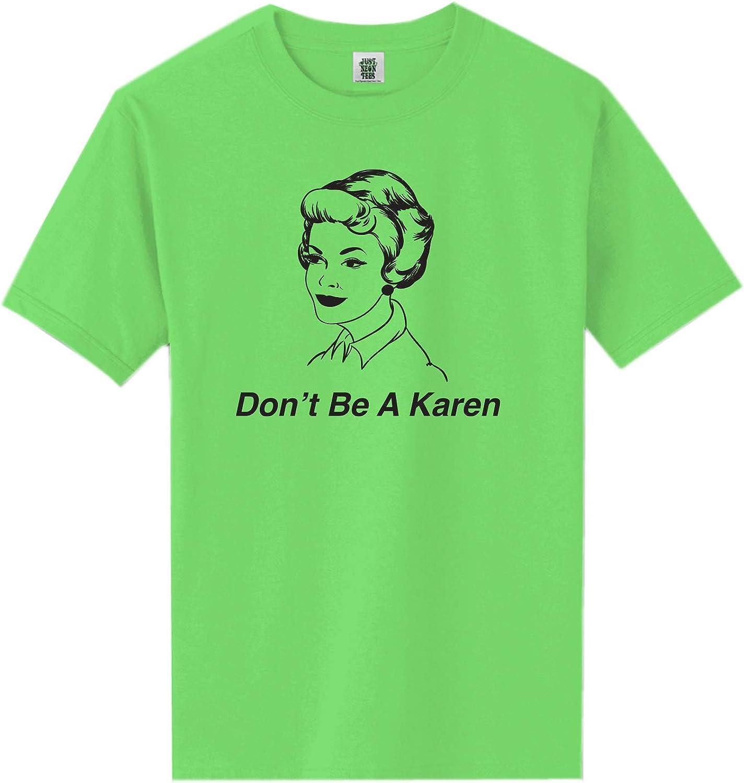 Don't Be A Karen Short Sleeve Neon Tee