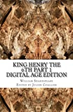 King Henry the 6th Part 1: Digital Age Edition