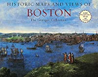 Historic Maps and Views of Boston: 24 Frameable Maps and Views (Historic Maps and Views Of...)
