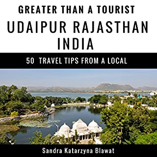 Greater Than a Tourist: Udaipur, Rajasthan, India      50 Travel Tips from a Local              De :                                                                                                                                 Sandra Katarzyna Blawat,                                                                                        Greater Than a Tourist                               Lu par :                                                                                                                                 Stephen Floyd                      Durée : 51 min     Pas de notations     Global 0,0