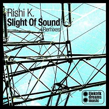 Slight Of Sound +Remixes