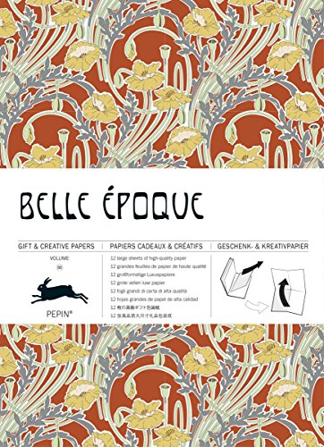 Belle Epoque: Gift & Creative Paper Book Vol.66 (Multilingual Edition) (Gift & Creative Paper Books) (English, Spanish, French and German Edition)