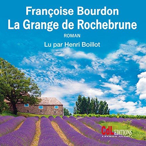 Couverture de La Grange de Rochebrune