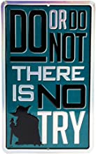 Open Road Brands Star Wars Do Or Do Not, There is No Try Embossed Tin Metal Wall Art Sign - an Officially Licensed Product...