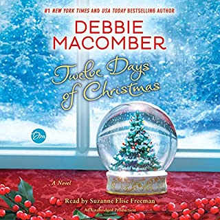 Twelve Days of Christmas     A Christmas Novel              By:                                                                                                                                 Debbie Macomber                               Narrated by:                                                                                                                                 Suzanne Elise Freeman                      Length: 5 hrs and 23 mins     660 ratings     Overall 4.5