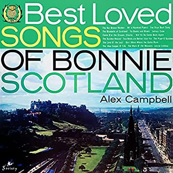 The Best Loved Songs of Bonnie Scotland
