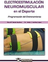 Electroestimulación Neuromuscular en el deporte: Programación del entrenamiento (Spanish Edition)
