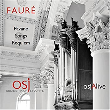 Fauré: Pavane, Songs & Requiem
