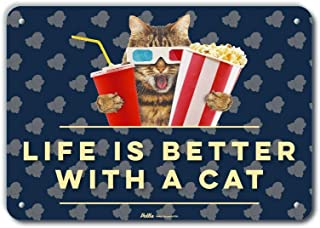 """PetKa Signs and Graphics""""Life Is Better With A Cat"""" Aluminum Sign, 14"""" x 10"""" 14"""" x 10"""" PKCF-0039-NA_14x10 1"""