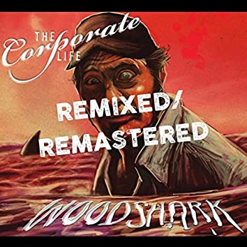 Woodshark (Remixed & Remastered)