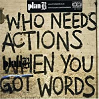 Who Needs Actions When..