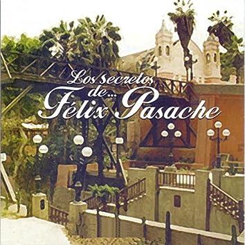 Los Secretos de Felix Pasache