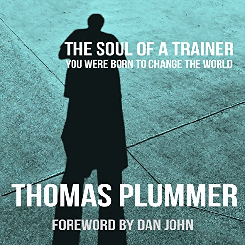 The Soul of a Trainer audiobook cover art