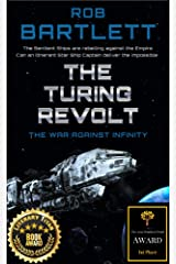 The Turing Revolt: The War Against Infinity Kindle Edition