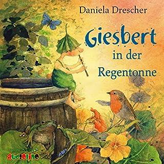 Giesbert in der Regentonne Titelbild