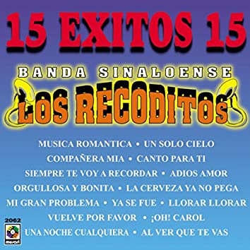 15 Exitos - Banda Sinaloense Los Recoditos