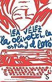 La Olivetti, la espía y el loro (Cuentahílos)