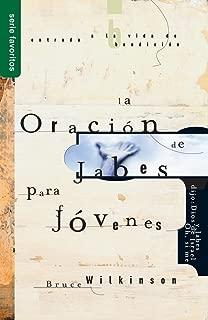 La Oracion de Jabes para Jovenes (Spanish Edition)
