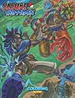 Sasuke Shippuden Coloring Book: Favorite Book Ninja Coloring Books For Adult Naruto Shippuden - Creativity & Relaxation