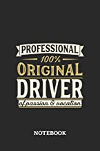 Professional Original Driver Notebook of Passion and Vocation: 6x9 inches - 110 blank numbered pages • Perfect Office Job Utility • Gift, Present Idea