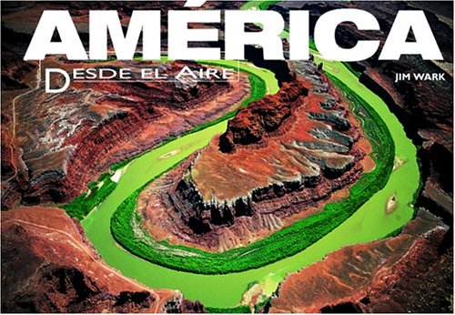 America Desde El Aire / America from the Air