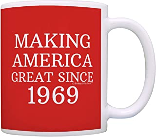 50th Birthday Gifts For All Making America Great Since 1969 Birthday Mug Birthday Gifts Coffee Mug Tea Cup Red
