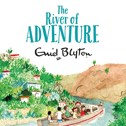 The River of Adventure                   By:                                                                                                                                 Enid Blyton                               Narrated by:                                                                                                                                 Thomas Judd                      Length: 4 hrs and 34 mins     5 ratings     Overall 4.0