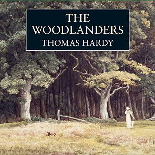 The Woodlanders audiobook cover art