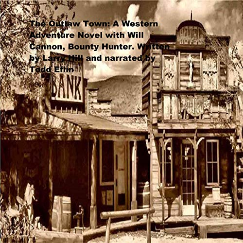 The Outlaw Town audiobook cover art