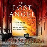 The Lost Angel: A Novel - Javier Sierra