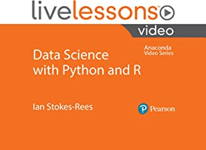 Data Science with Python and R LiveLessons (Anaconda Video Series)