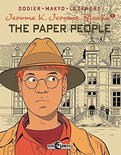 Jerome K. Jerome Bloche Volume 2: The Paper People (Jrme K Jrme Blche Vol 1 the Sh)