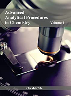 Advanced Analytical Procedures in Chemistry: Volume I