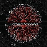 Trance Archeology...