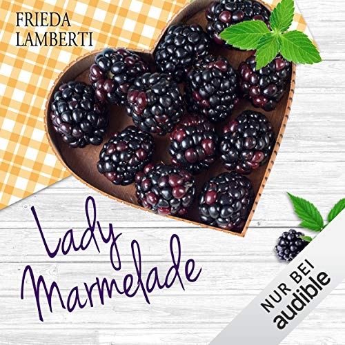 Ferien bei Madame Confiture     Lady Marmelade 3              By:                                                                                                                                 Frieda Lamberti                               Narrated by:                                                                                                                                 Marina Zimmermann                      Length: 4 hrs and 58 mins     Not rated yet     Overall 0.0