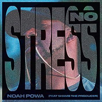No Stress (feat. Shams The Producer)