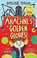Arachne's Golden Gloves! (Hopeless Heroes)