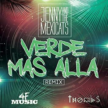 Verde Mas Alla (Remix)