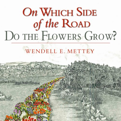 On Which Side of the Road Do the Flowers Grow? audiobook cover art