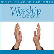 Worship Tracks - Here I Am To Worship - as made popular by Tim Hughes [Performance Track]