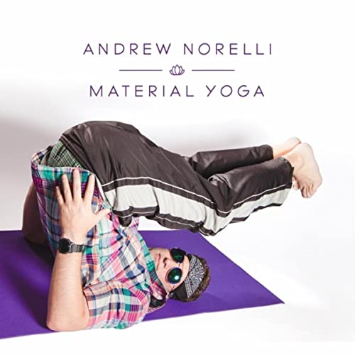 Material Yoga by Andrew Norelli on Amazon Music - Amazon.com