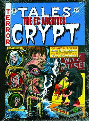 [(The EC Archives: Tales from the Crypt v. 3)] [By (author) Bill Gaines ] published on (September, 2008)
