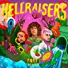 HELLRAISERS Part 1 (Remixes)